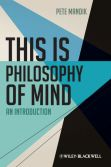 This is Philosophy of Mind - Mandik